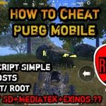 HOW TO CHEAT PUBG MOBILE, NEW HOSTS NEW SCRIPT SUPORT MEDIATEK,