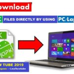 how to download android apk by using computerpc HoW Tube 2019