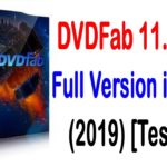 DVDFab 11.0.6.0 Crack Full Version is Here Tested
