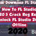 How To FL Studio 20.5 Crack Reg Key Unlock FL Studio 20.5