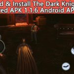 Download Install The Dark Knight Rises Remastered APK+DATA For