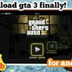 Download and play gta 3 original apk+obb for android working