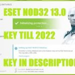 ESET NOD32 13.0 License Key till 2022