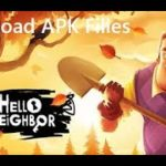 Hello Neighbor APK Download Latest Version 2020 AndroidPC ✔️