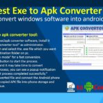 Latest Exe to Apk Converter Tool Convert windows software into