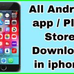 play store in iphone 7 how to install android app in ios play