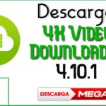 ✅DESCARGAR 4K Video Downloader 4.10.1 Serial Key 2020