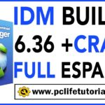 ✅DESCARGAR Internet Download Manager (IDM) 6.36 Build 2 Full