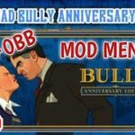 HOW TO DOWNLOAD BULLY ANNIVERSARY EDITION MOD CHEAT MENU ON