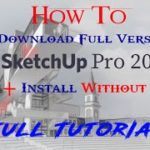 How To Download + Install Sketchup Pro 2020 Latest Version For PC