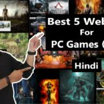 Best 5 Websites For Downloading PC Games…Free…