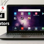 Top 5 Best Android Emulator For PC 2020…Run Android Apps And