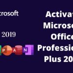 Activate Microsoft Office 2019 without Product Key And Without
