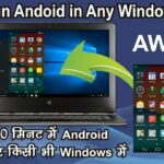 Android in Computer Run any android apps in any Windows