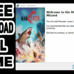 Download Maneater on PC (TUTORIAL) 2020 FULL GAME for FREE