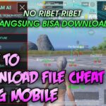 HOW TO DOWNLOAD FILE ESP CHEAT PUBG MOBILE NO RIBET RIBET