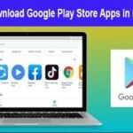 How To Download Google Play Store AppsApk Files in PCLAPTOP
