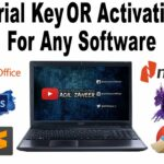 How to Get Serial Key For Any Software How to Get Activation