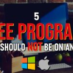 5 FREE PROGRAMS That Should NEVER Be On ANY PC 2020