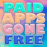 FREE PAID APPS for iOS and ANDROID 2020 PAID APPS GONE FREE
