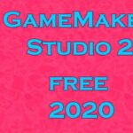 How to get Gamemaker Studio 2 for free 2020