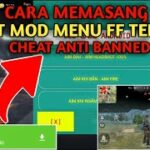 Cara Memasang Cheat Mod Menu FF Terbaru Anti Banned