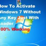 How To Activate Windows 7 Without Any Key Just With Loader