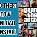 How To Download And Install GTA 5 On PC Windows 10