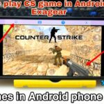 Install Play CS Go PC Game in Android using Exagear Pc games