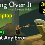 How To Download And Install Getting Over It For PC Free Full
