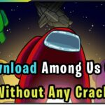 How To Download among Us On Pc 100 Legal method No Crack